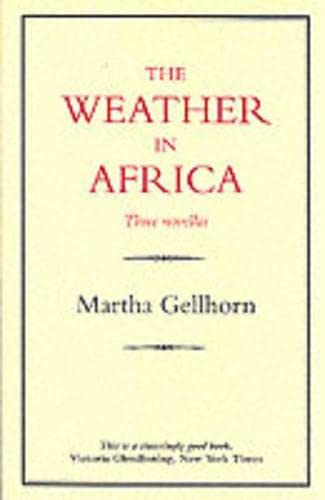 9780907871019: The Weather in Africa/Three Novellas (History & Politics)