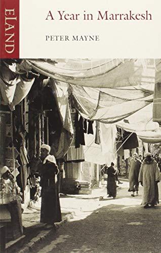9780907871088: A Year in Marrakesh