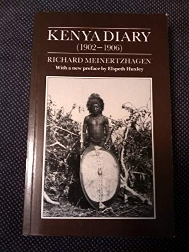 Kenya Diary (1902-1906): Meinertzhagen, Richard