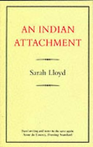 9780907871125: An Indian Attachment