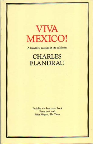 9780907871200: Viva Mexico!: A Traveller's Account of Life in Mexico