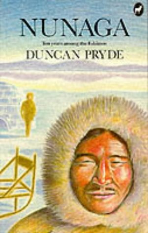 9780907871217: Nunaga: Ten Years Among the Eskimos (History and Politics)