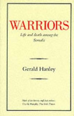 9780907871279: Warriors: Life and Death Among the Somalis (Art & Architecture)
