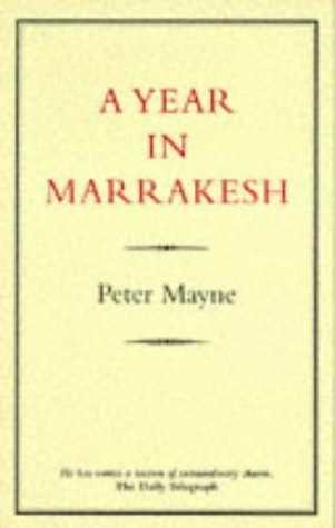 9780907871309: A Year in Marrakesh