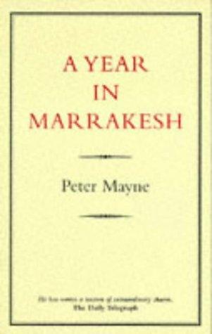 9780907871309: Year in Marrakesh