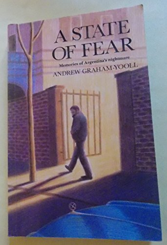 9780907871514: A State of Fear: Memories of Argentina's nightmare
