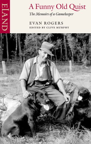 9780907871613: A Funny Old Quist: The Memoirs of a Gamekeeper (Ordinary Lives, 5.)