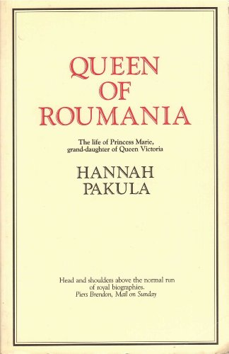 9780907871910: Queen of Roumania: Life of Princess Marie, Grand-daughter of Queen Victoria