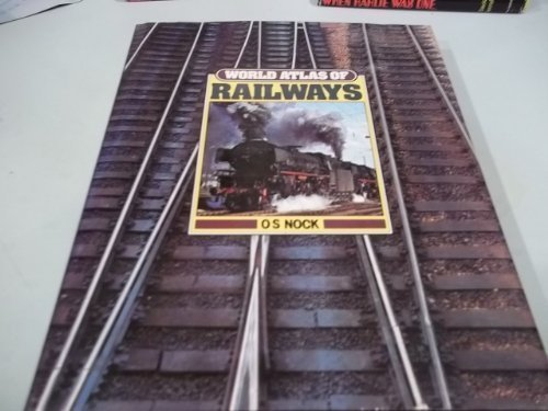9780907874058: World Atlas of Railways