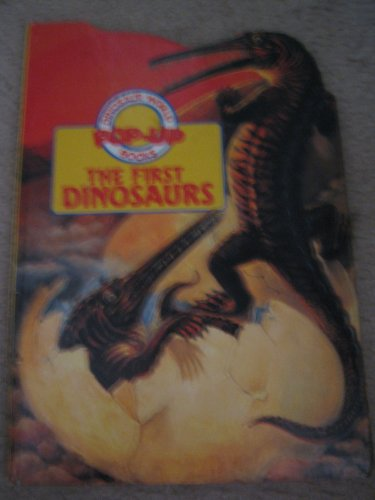 The First Dinosaurs (Dinosaur World Pop-Up Books): Stewart Cowley