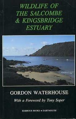 9780907906100: Wildlife of the Salcombe and Kingsbridge Estuary (Local Wildlife)