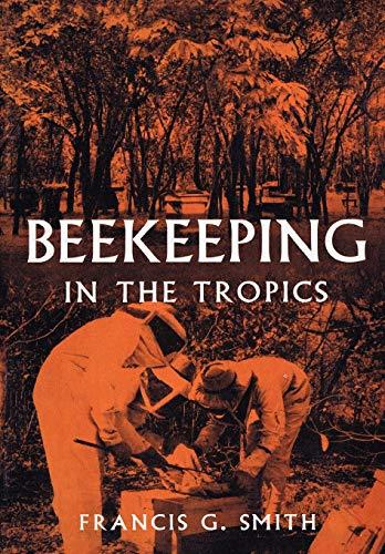 9780907908739: Beekeeping in the Tropics