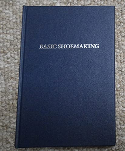 9780907924203: Basic Shoemaking: A Step by Step Guide to Shoemaking