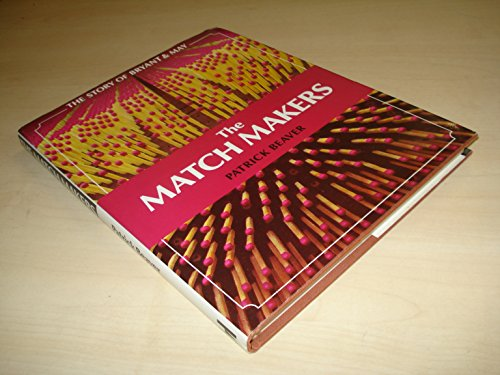 The Match Makers: The Story of Bryant & May: Beaver, Patrick