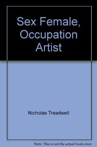 Sex Female, Occupation Artist: Nicholas Treadwell