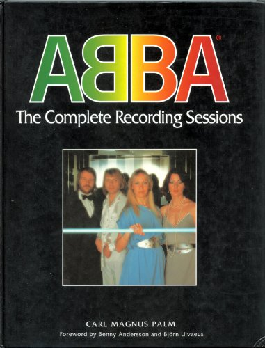 9780907938101: ABBA: The Complete Recording Sessions