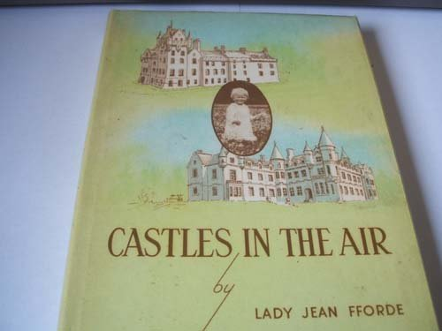 9780907939016: Castles in the Air