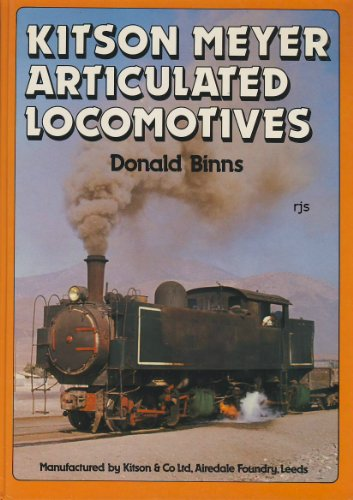 Kitsen Meyer Articulated Locomotives: Binns, Donald