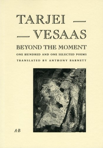 9780907954316: Beyond the Moment: 101 Selected Poems