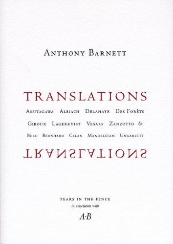 9780907954477: Translations: Akutagawa, Albiach, Delahaye, Des Forets, Giroux, Lagerkvist, Vesaas, Zanzotto, and Berg, Bernhard, Celan, Mandelstam, Ungaretti