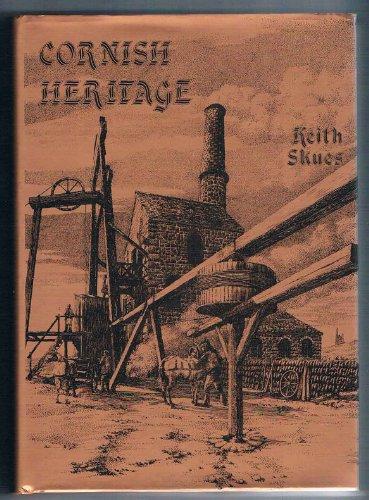 Cornish Heritage: Skues, Keith