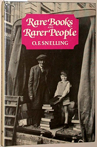 Rare Books and Rarer People: Snelling, O.F.