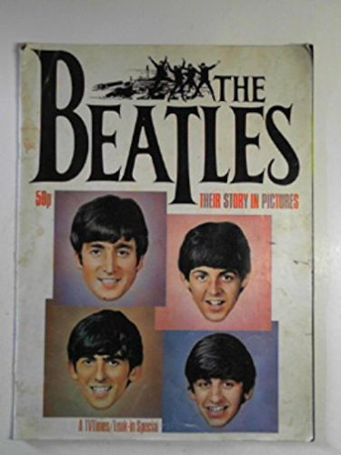 9780907965046: The Beatles: Their story in pictures (A TV times/Look-in special)