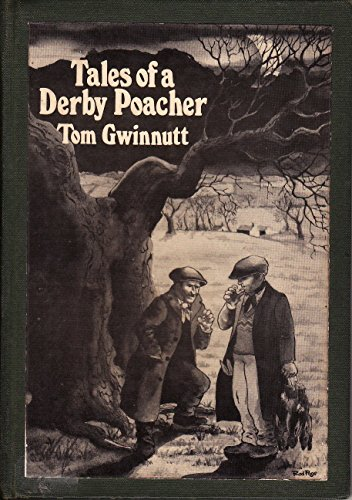 9780907969082: Tales of a Derby Poacher