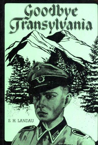 9780907969136: Goodbye Transylvania