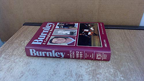 Burnley A Complete Record 1882-1991