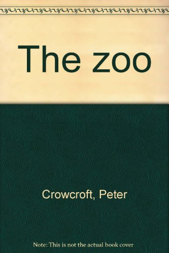 The zoo: Crowcroft, Peter