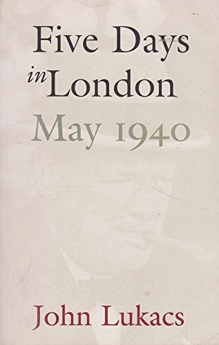 9780908011674: Title: Five Days in London May 1940