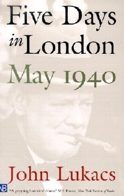 9780908011674: Five Days in London: May 1940