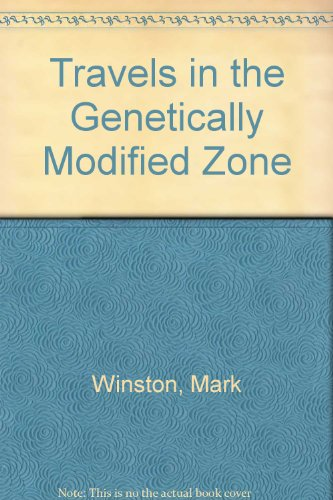 9780908011780: Travels in the Genetically Modified Zone