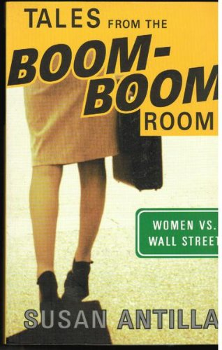 9780908011810: Tales from the Boom-Boom Room : Women vs Wall Street