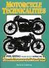 9780908031825: Motorcycle Technicalities Phil Irving (