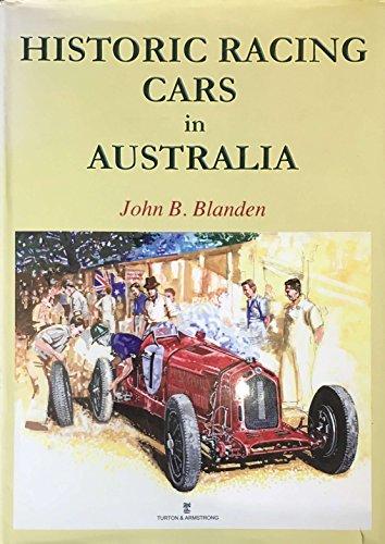 9780908031832: Historic Racing Cars in Australia