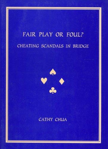 9780908065455: Fair Play or Foul? Cheating Scandals in Bridge