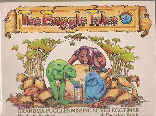 THE PUGGLE TALES: Grandma Puggles Missing Silver: A. A. Barber