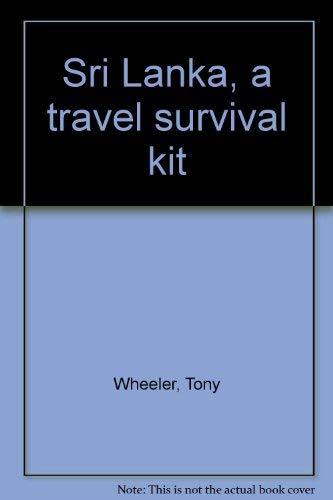 9780908086146: Sri Lanka, a travel survival kit