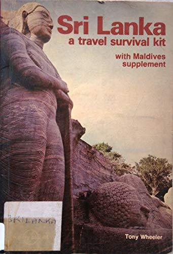 Sri Lanka: A Travel Survival Kit (Lonely Planet Sri Lanka: Travel Survival Kit) (9780908086320) by Tony Wheeler