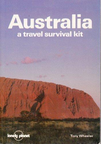 Australia : A Travel Survival Kit: Wheeler, Tony