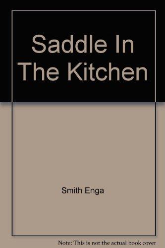 Saddle In The Kitchen: Enga Smith