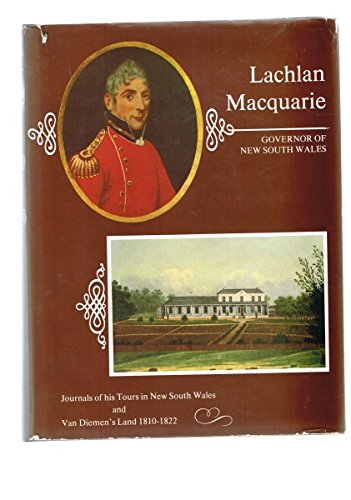 Lachlan Macquarie: Governor Of New South Wales,: Macquarie, Lachlan