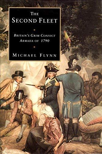 9780908120833: The Second Fleet: Britain's grim convict armada of 1790
