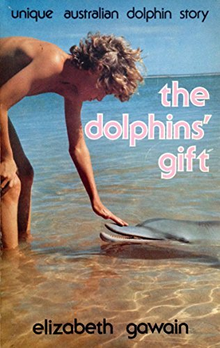 9780908121076: THE DOLPHINS' GIFT