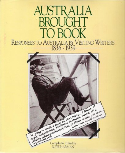 9780908121113: Australia Brought to Book: Responses to Australia by Visiting Writers, 1836-39
