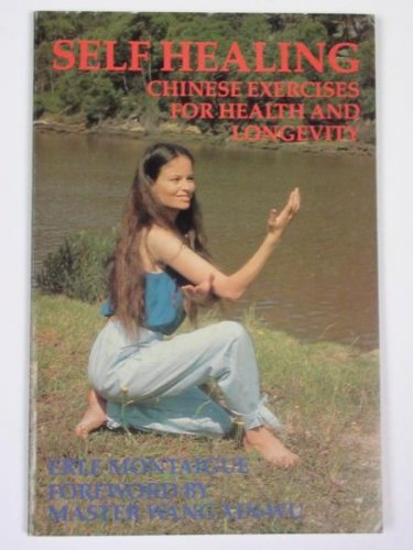 9780908121182: Self Healing: Chinese Exercises for Health and Longevity