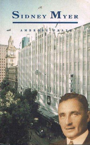 9780908128020: Sidney Myer: A Biography
