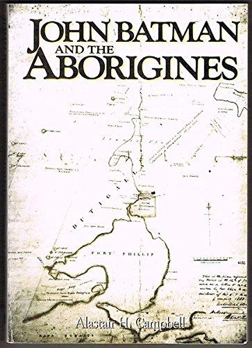 9780908150083: John Batman and the aborigines